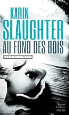 Au fond des bois ebook by