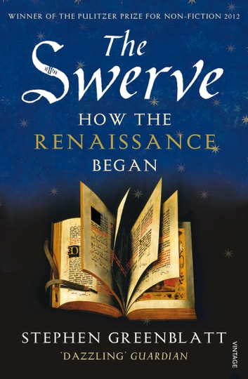 The Swerve - How the Renaissance Began ebook by Stephen Greenblatt