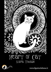 Heart of cat ebook by Ilaria Tomasini