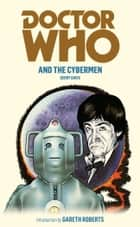 Doctor Who and the Cybermen ebook by Gerry Davis