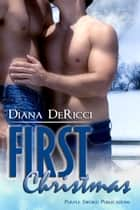 First Christmas ebook by Diana DeRicci
