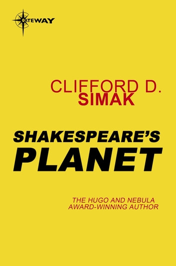 Shakespeare's Planet ebook by Clifford D. Simak