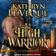 High Warrior audiobook by Kathryn Le Veque