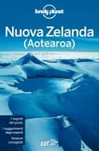 Nuova Zelanda ebook by Lonely Planet, Charles Rawlings