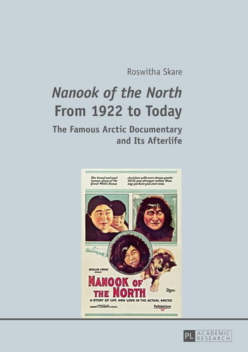 """nanook of the north essay Iidevelopment and the """"real"""" of nanook of the north iiiconclusion mentions the attack robert flaherty took to invent and determine his authoritative movie, nanook of the north ( 1921 ) , served to codify a genre of docudrama: ethnographic movie."""