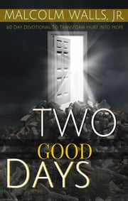 Two Good Days ebook by Malcolm Walls