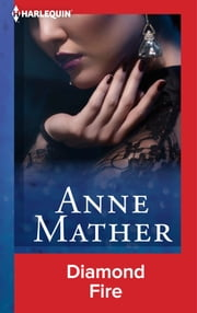 Diamond Fire ebook by Anne Mather