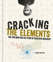 Cracking the Elements ebook by Rebecca Mileham