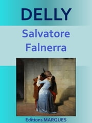 Salvatore Falnerra - Texte intégral ebook by DELLY