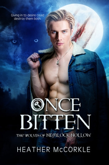 Once Bitten ebook by Heather McCorkle