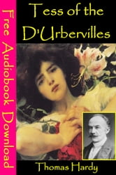 Tess of the d'Urbervilles - [ Free Audiobooks Download ] ebook by Thomas Hardy