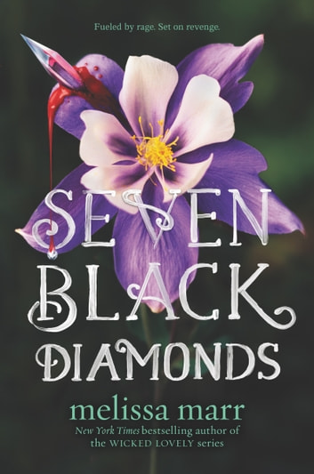 Seven Black Diamonds ebook by Melissa Marr