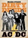 Dirty Deeds: My Life Inside/Outside AC/DC