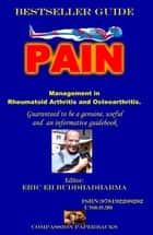 Pain - Management in Rheumatoid arthritis and Osteoarthritis ebook by Eric EH buddhadharma