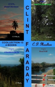 Clint Faraday collection 13 ebook by CD Moulton