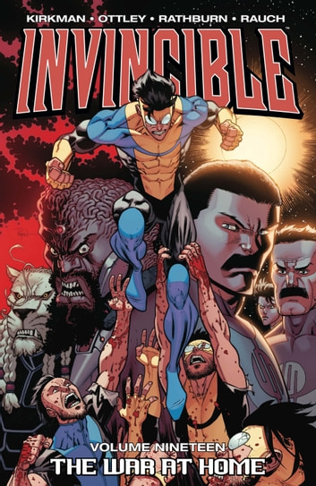 Invincible Vol. 19 ebook by Robert Kirkman,Ryan Ottley,Cliff Rathburn,John Rauch