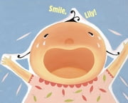 Smile, Lily! - with audio recording ebook by Yumi Heo,Candace Fleming