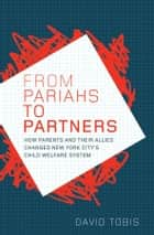 From Pariahs to Partners ebook by David Tobis, PhD