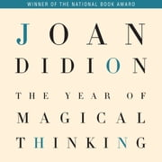 The Year of Magical Thinking audiobook by Joan Didion