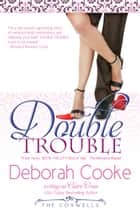 Double Trouble ebook by Deborah Cooke,Claire Cross