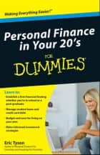 Personal Finance in Your 20s For Dummies ebook by Eric Tyson