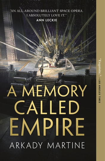 A Memory Called Empire ebook by Arkady Martine