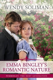 Emma Bingley's Romantic Nature ebook by Wendy Soliman
