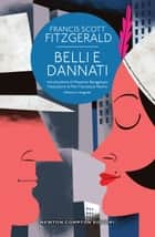 Belli e dannati ebook by Francis Scott Fitzgerald