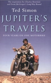 Jupiter's Travels ebook by Ted Simon