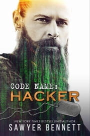 Code Name: Hacker ebook by Sawyer Bennett