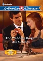 The Wedding Bargain (Mills & Boon Love Inspired) (Here Comes the Bride, Book 1) ebook by Lee McKenzie