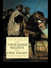 The Book of the Thousand Nights and One Night (Vol 2) ebook by