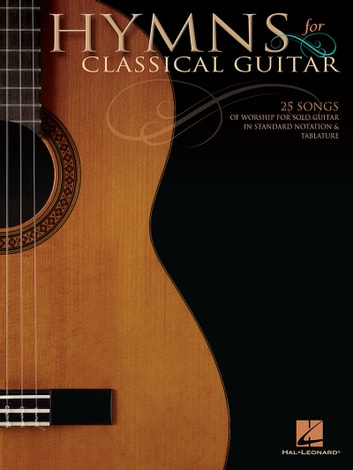 Hymns for Classical Guitar (Songbook) ebook by Hal Leonard Corp.