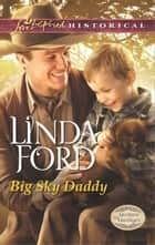 Big Sky Daddy ebook by Linda Ford