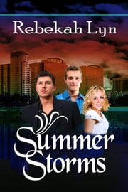 Summer Storms ebook by Rebekah Lyn