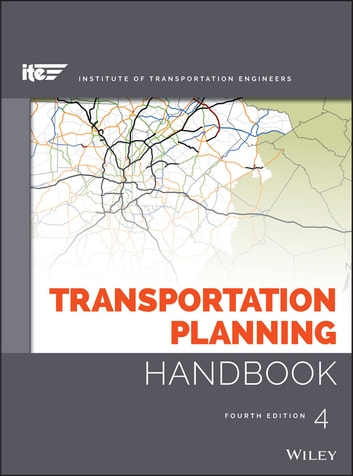 Transportation Planning Handbook ebook by ITE (Institute of Transportation Engineers),Michael D. Meyer