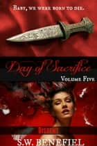 Dissent (Day of Sacrifice #5) ebook by Stacey Wallace Benefiel