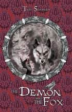 The Demon and the Fox ebook by Tim Susman