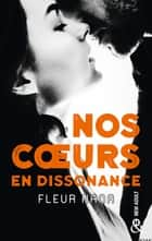 Nos coeurs en dissonance ebook by