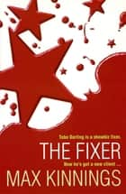 The Fixer ebook by Max Kinnings