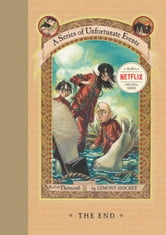 A Series of Unfortunate Events #13: The End ebook by Lemony Snicket