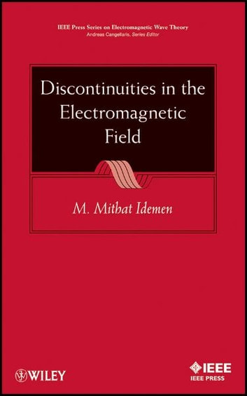 Discontinuities in the Electromagnetic Field eBook by M. Mithat Idemen