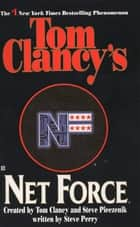 Net Force ebook by Tom Clancy,Steve Pieczenik