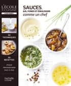 Sauces, jus et fonds ebook by Thomas Feller