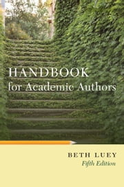Handbook for Academic Authors ebook by Beth Luey