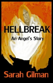 Hellbreak ebook by Sarah Gilman