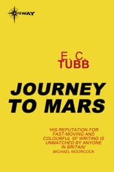 Journey to Mars ebook by E.C. Tubb