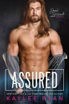 Assured - Soul Serenade, #2 ebook by Kaylee Ryan