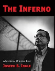 The Inferno ebook by Joseph B. Ingle