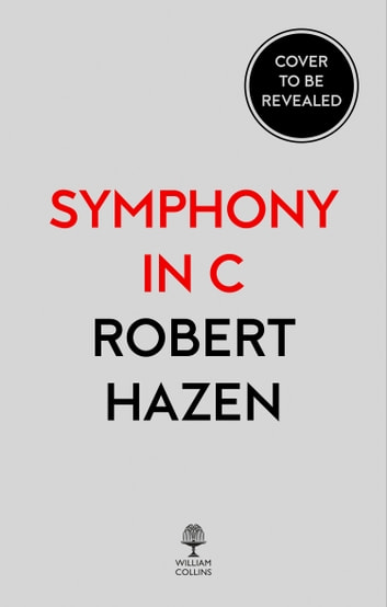 Symphony in C: Carbon and the Evolution of (Almost) Everything ebook by Robert Hazen